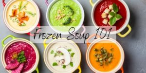 Read more about the article Freeze Your Soup – The Ultimate Guide+Reheating Tips