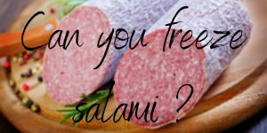 Read more about the article Here's How To Freeze Salami, And Make It Last Longer