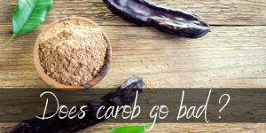 Read more about the article Does Carob Go Bad ? Here's How Long It Lasts