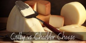 Read more about the article Colby VS Cheddar – 4 Differences To Tell Them Apart