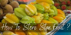 Here's How To Store Star Fruit To Make It Last Longer