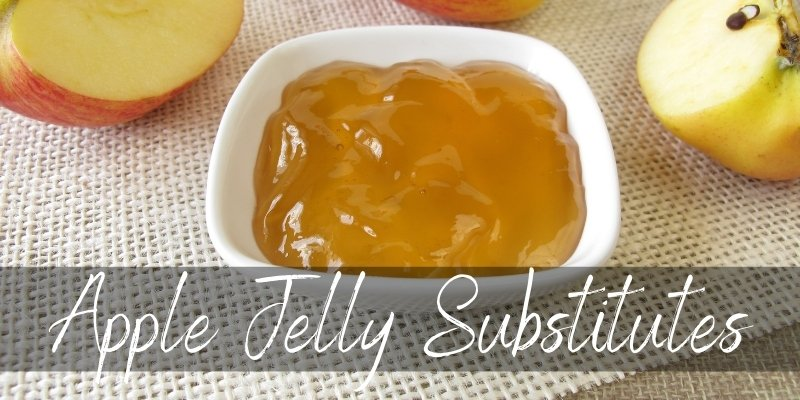 apple jelly substitute