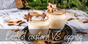 Read more about the article Boiled Custard VS Eggnog – Differences And FAQs