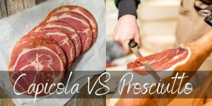 Read more about the article Capicola VS Prosciutto – Main Differences Between Two Italian Classics