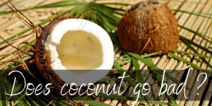 Read more about the article Does Coconut Go Bad ? Yes, And Here's How To Store It