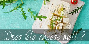 Does Feta Cheese Melt? The Answer May Surprise You!