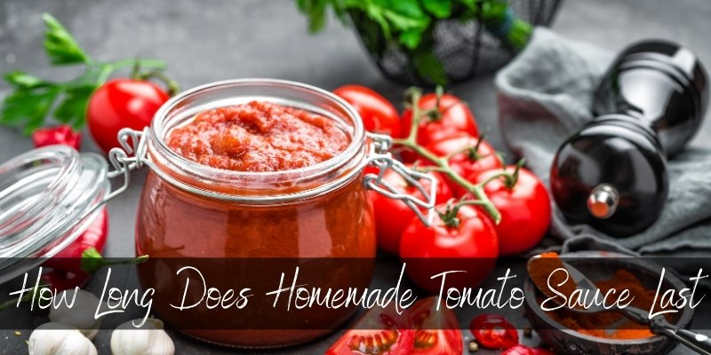 Read more about the article How Long Does Homemade Tomato Sauce Last ? Here's What We Know