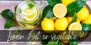 Read more about the article Is Lemon A Fruit Or A Vegetable ? Here's What We Found Out