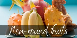 Read more about the article Fruits That Are Not Round – Here's 13 Of The Most Popular Ones