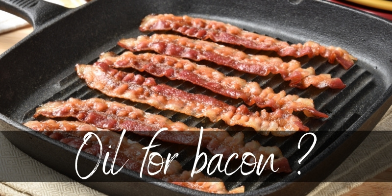 Read more about the article Do You Need Oil To Cook Bacon ? No, And Here's Why