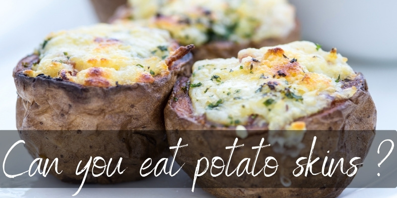 Is It Ok To Eat Potato Skin ? Yes, And Here's How