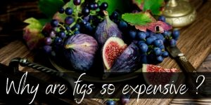 Read more about the article Why Are Figs So Expensive ? 3 Juicy Reasons