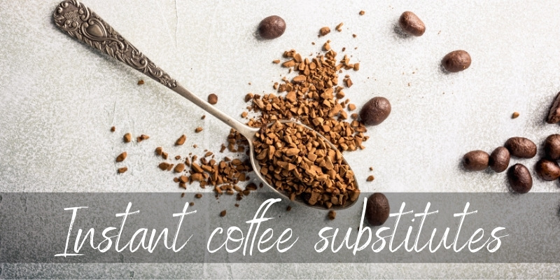 Best Instant Coffee Substitutes – 6 Ideas To Try Next