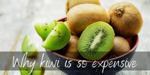 Read more about the article Why Is Kiwi Fruit Expensive ? 4 Reasons Why