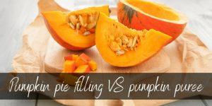 Pumpkin Pie Filling VS Pumpkin Puree – How To Use Both