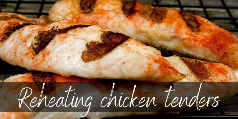 reheat chicken tenders