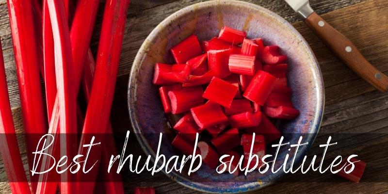 rhubarb substitutes