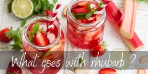 Read more about the article What Goes With Rhubarb ? Here's A Few Ideas To Try