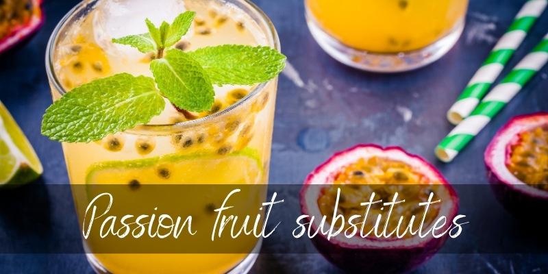 Read more about the article Passion Fruit Substitutes – 6 Sweet Ideas To Try