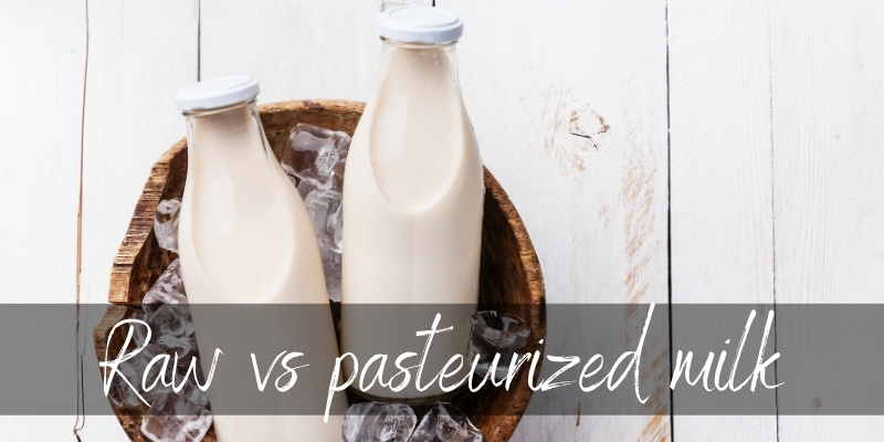 Read more about the article Raw VS Pasteurized Milk – Here's What You Should Know