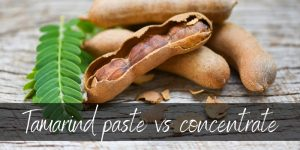 Read more about the article Tamarind Paste VS Tamarind Concentrate