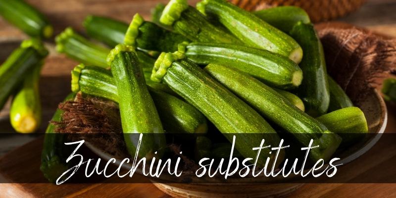 zucchini substitutes