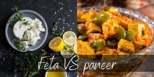 Feta VS Paneer – 8 Big Differences & How They're Used