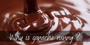 Read more about the article Why Is Ganache Runny ? It's All In The Cream