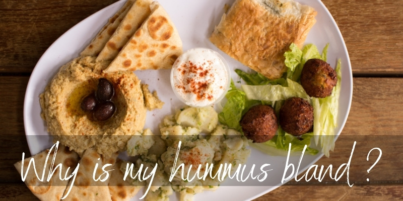 Read more about the article Why Is My Hummus Bland ? Here's How To Fix It