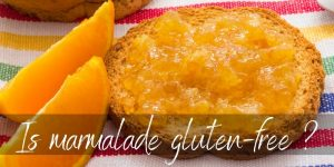 Read more about the article Is Marmalade Gluten-Free ? Its Ingredients Are