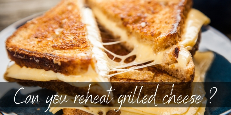reheat grilled cheese