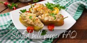 Why Are My Stuffed Peppers Bitter & Other Common Problems