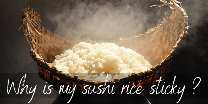 Why Is Sushi Rice Sticky ? Here's What's Happening