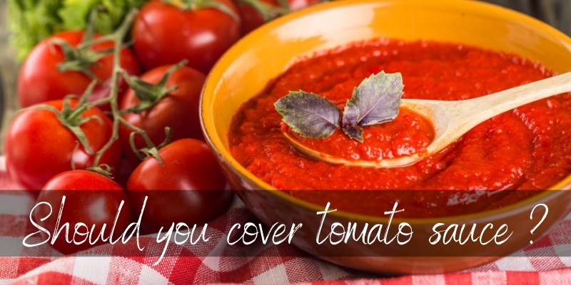 Should Tomato Sauce Be Covered When Cooking ? Yes, And Here's Why