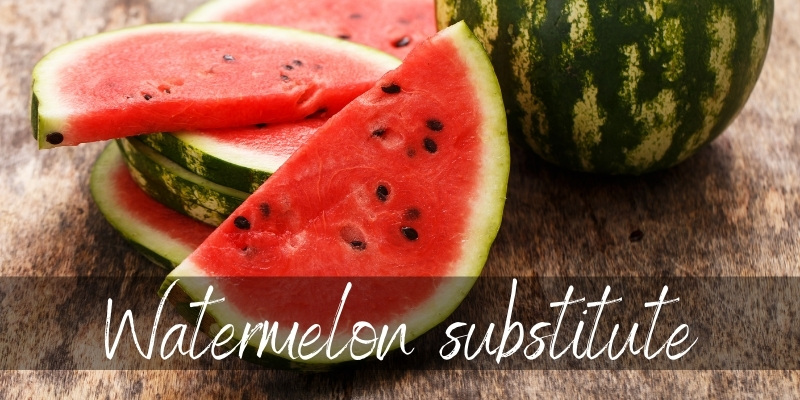 watermelon substitute