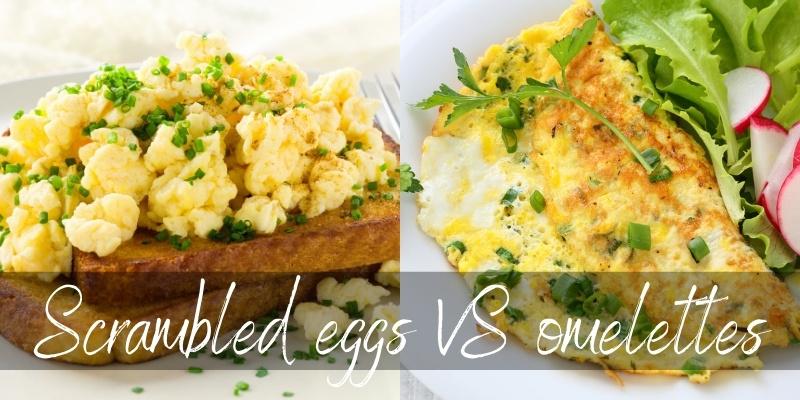 omelette vs scrambled egg