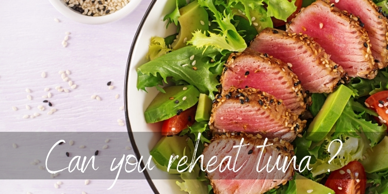 Read more about the article How To Reheat Tuna ? 5 Ways To Use Leftover Tuna Steak