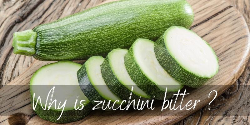 zucchini bitter