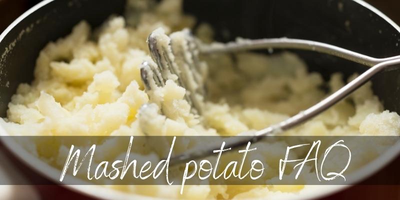 mashed potato problems