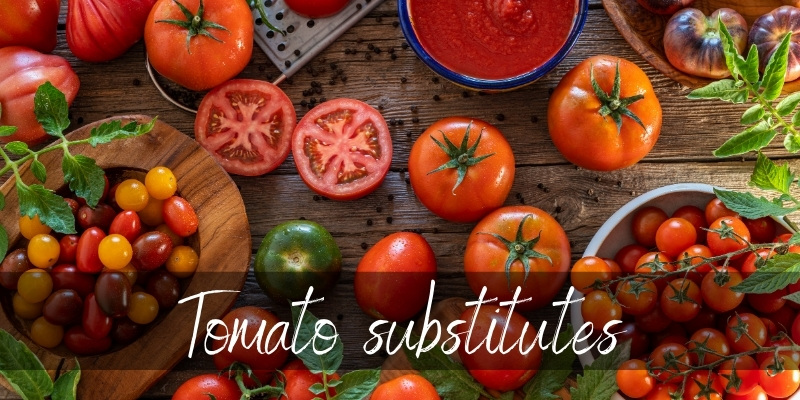 Read more about the article Tomato Substitute – 7 Juicy Ideas & A Few Tips