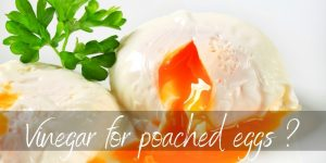 Read more about the article Why Add Vinegar To Poached Eggs ? Here's How It Helps