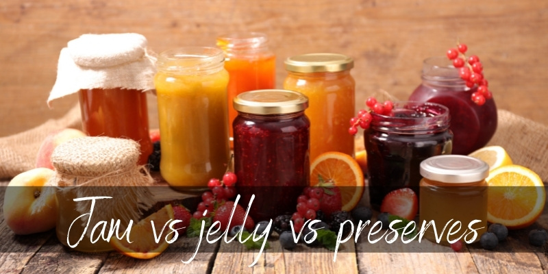 Read more about the article Jelly VS Jam VS Preserves – What They Are & How They're Different