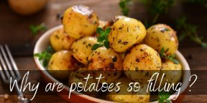 Read more about the article Why Are Potatoes So Filling ? Here's What's In Them