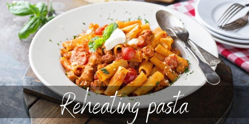 reheat pasta